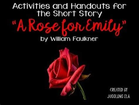 A review of William Faulkners A Rose for Emily - WriteWork